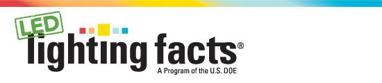 LED Lighting Facts: A Program of the U.S. DOE