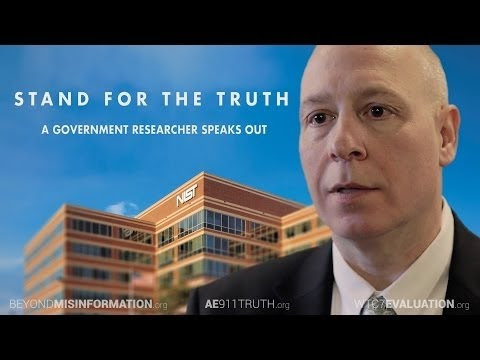 Stand for Truth: A Government Researcher Speaks Out (9/11, NIST) (Video)