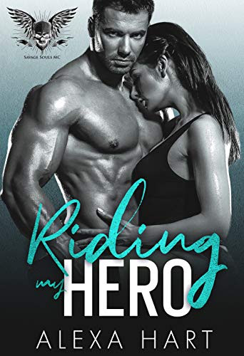 Cover for 'Riding My Hero (Savage Souls MC Book 1)'
