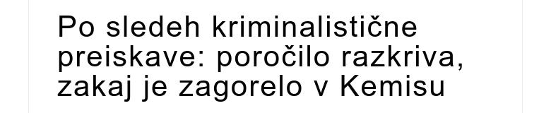 Po sledeh kriminalistične preiskave: poročilo razkriva, zakaj je zagorelo v Kemisu