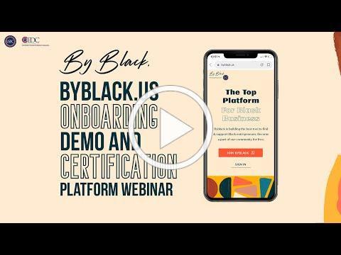 YouTube USBC Presents: ByBlack.US Onboarding Demo and Certification Platform