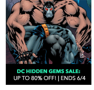 DC Hidden Gems Sale: up to 80% off! Sale ends 6/4.