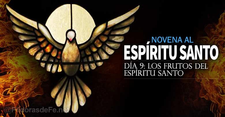 novena al espiritu santo uncion los frutos del espiritu santo dia