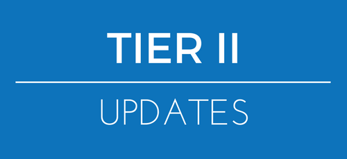 Tier II  Updates