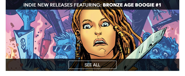 Indie New Releases featuring Bronze Age Boogie #1 See All