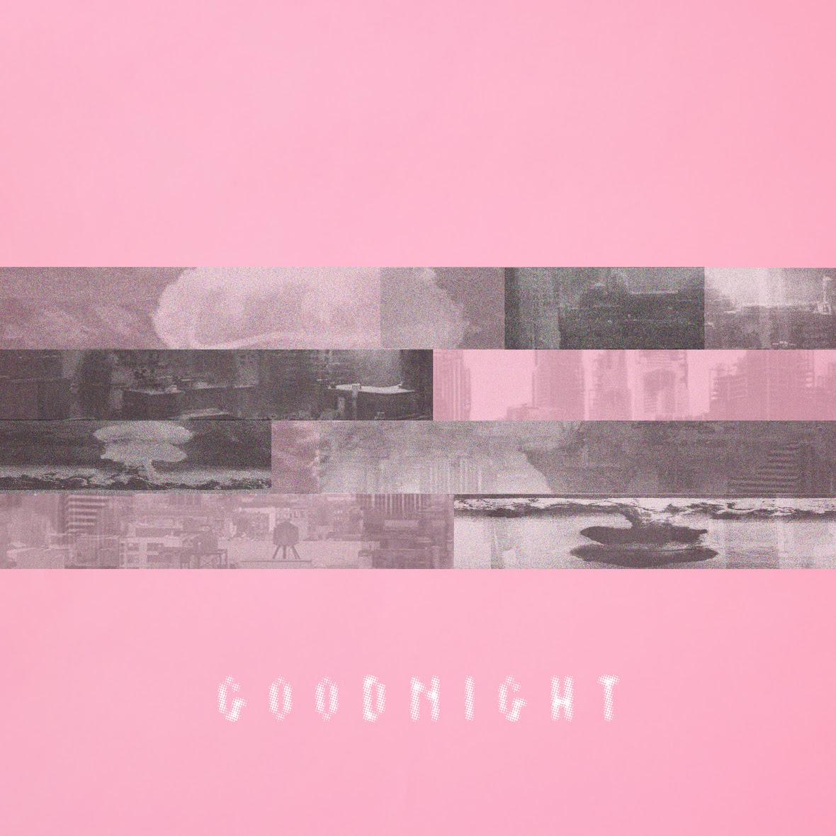 Goodnight4 1