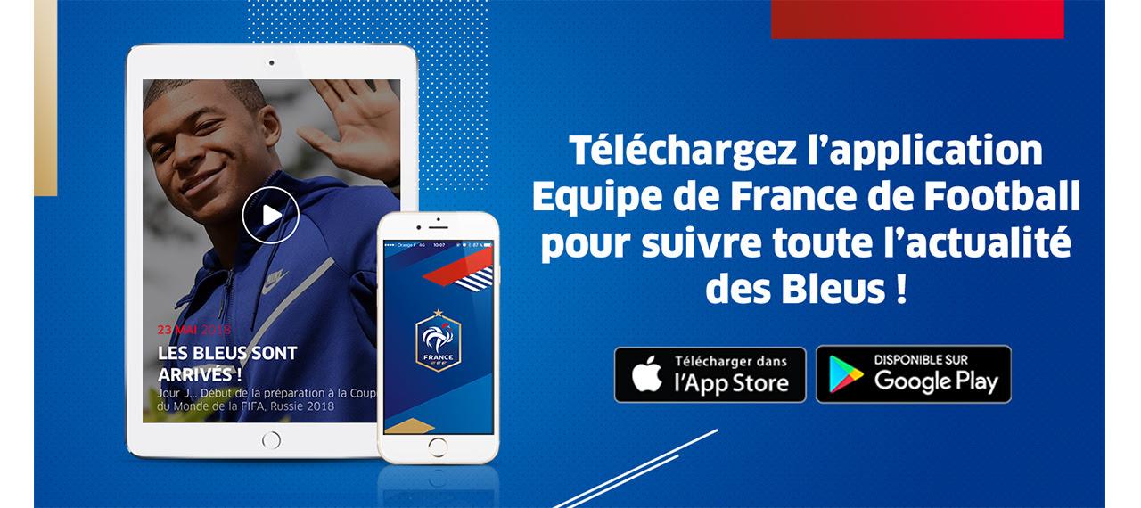 TELERCHARGEZ L'APPLICATION EQUIPE DE FRANCE DE FOOTBALL POUR SUIVRE TOUTE L'ACTUALITE DES BLEUS !