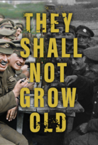 The Shall Not Grow Old Title poster