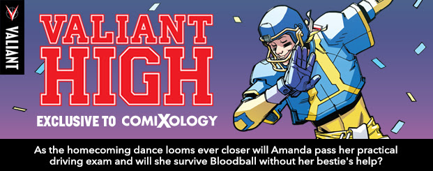Valiant High #2 As the homecoming dance looms ever closer will Amanda pass her practical driving exam and will she survive Bloodball without her bestie's help?