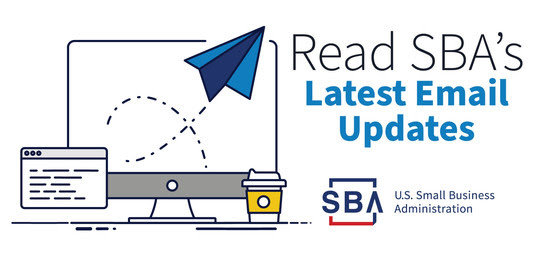 Read SBA's Latest Email Updates