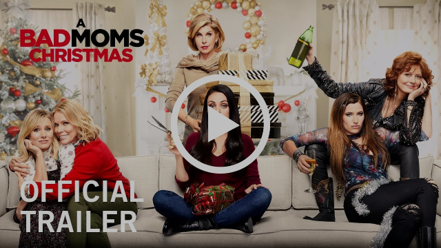 A Bad Moms Christmas | Official Trailer | Now Playing