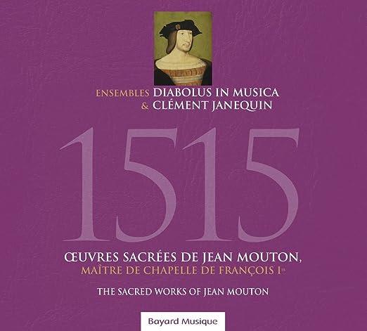 Mouton: 1515 - Sacred Works