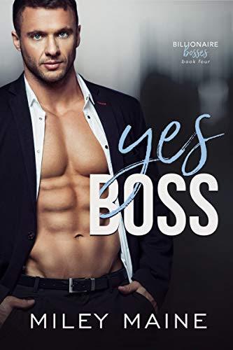 Cover for 'Yes Boss (Billionaire Bosses Book 4)'