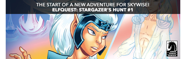 the start of a new adventure for Skywise! Elfquest: Stargazer's Hunt #1