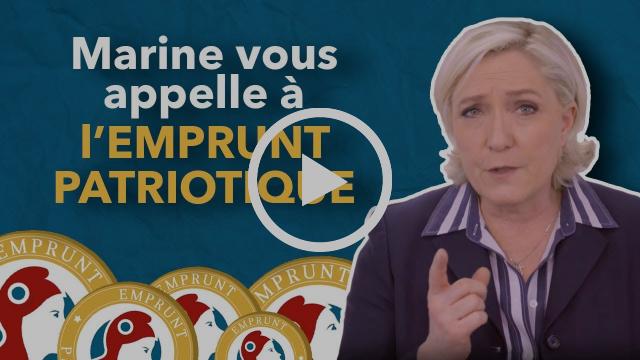 Emprunt patriotique : l'appel de Marine Le Pen | Front National