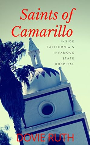 Saints of Camarillo by Dovie Ruth