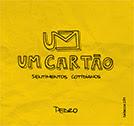 Um cartão - sentimentos cotidianos | Pedro