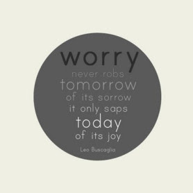 leo-buscaglia-quote-worry