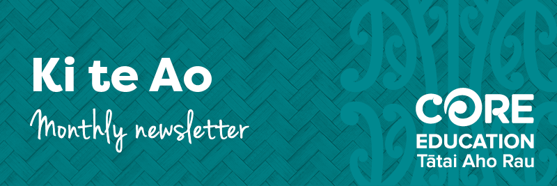 Ki te Ao - monthly newsletter
