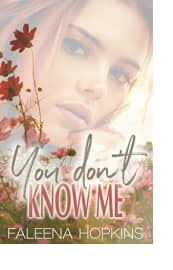 You Don't Know Me by Faleena Hopkins