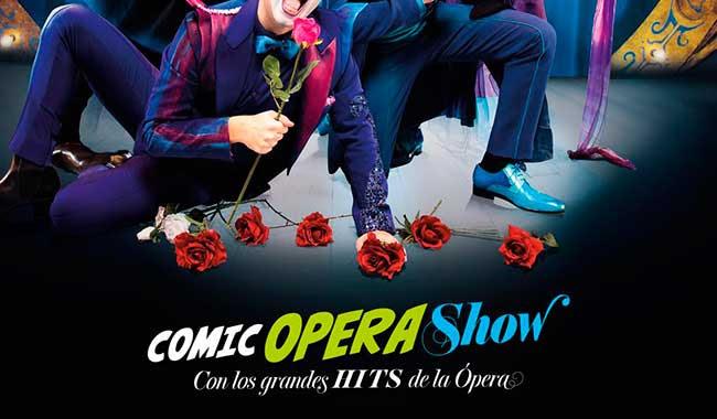 Comic Opera Show. Con los grandes Hits de la ópera