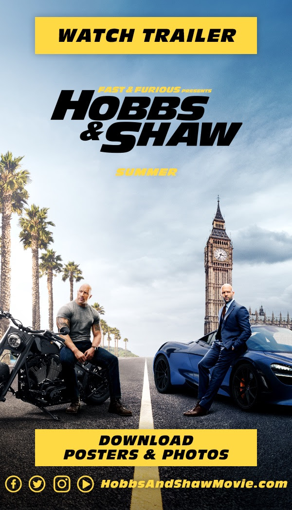 Fast & Furious Presents: Hobbs & Shaw | Watch The Trailer!