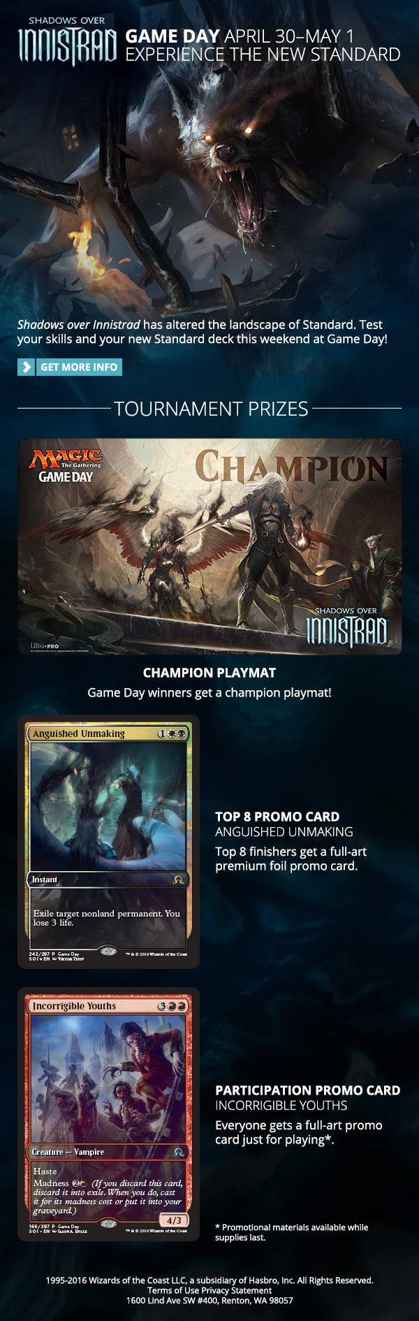 SHADOWS OVER INNISTRAD Game Day April 30-May 1.  Experience the new Standard