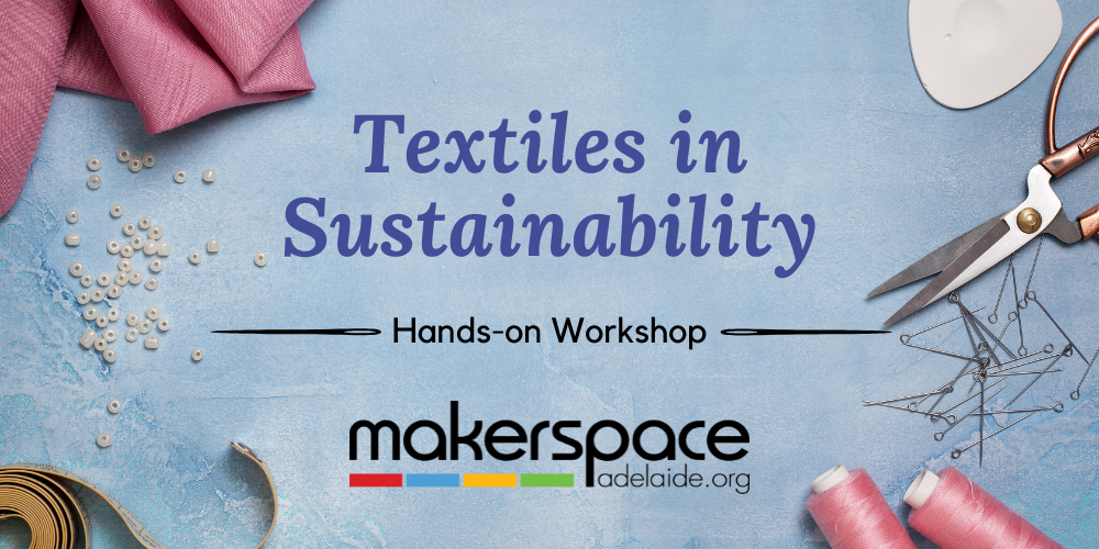 Textiles In                                                     Sustainability -                                                     Workshop