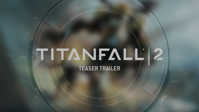 Titanfall 2 Teaser Trailer – PS4, Xbox One y PC