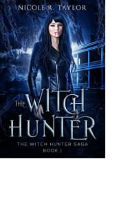 The Witch Hunter by Nicole R. Taylor