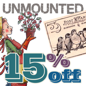 Get 15% off Unmounted Rubber Stamps!