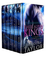 Their Alpha Kings Box Set by Theodora Taylor
