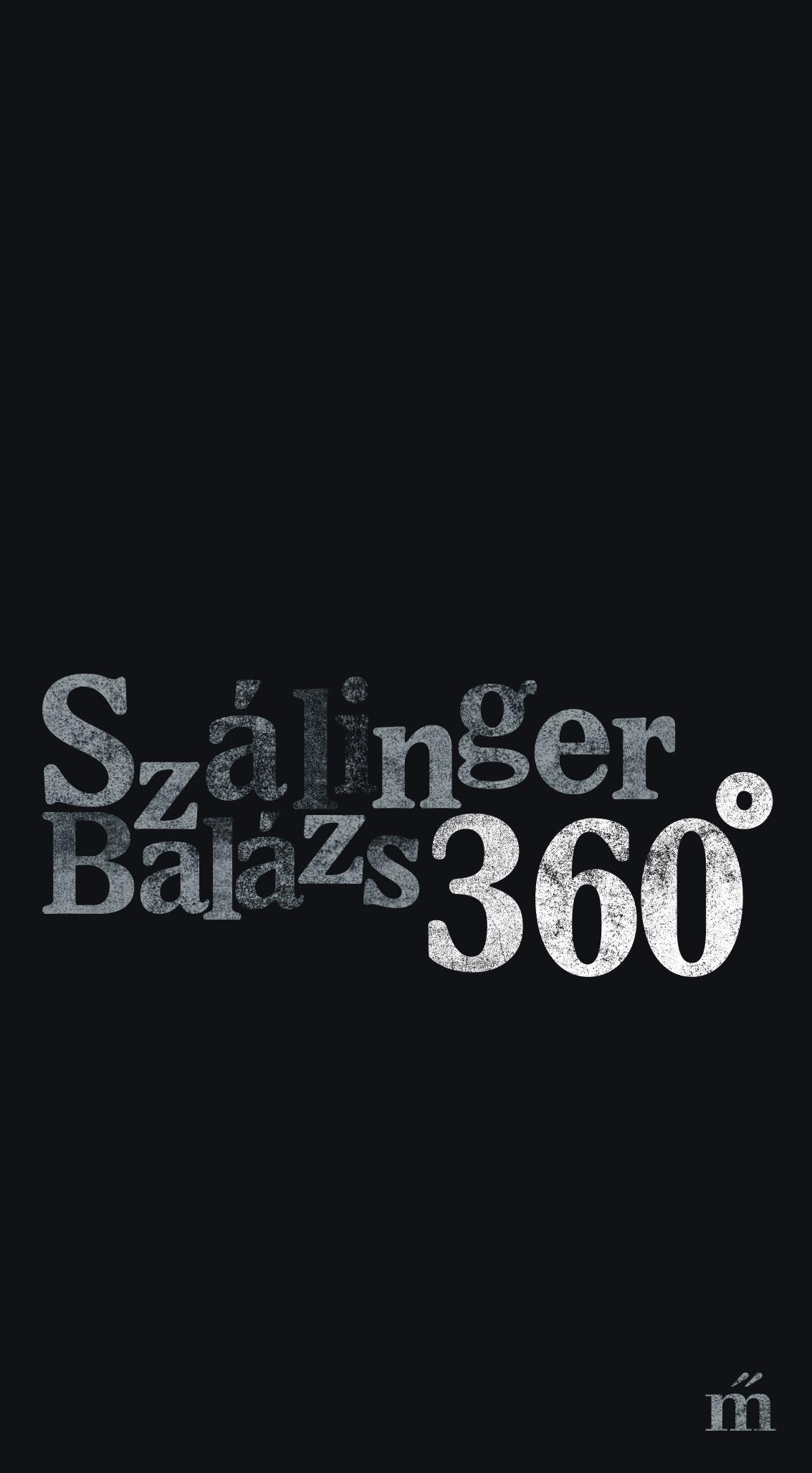 Szálinger Balázs: 360°