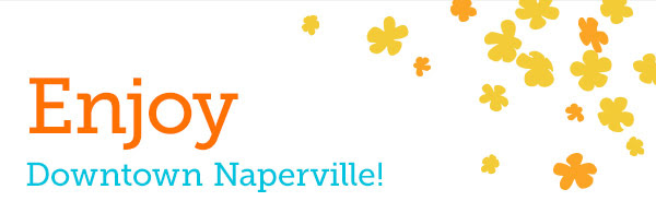 Enjoy Downtown Naperville