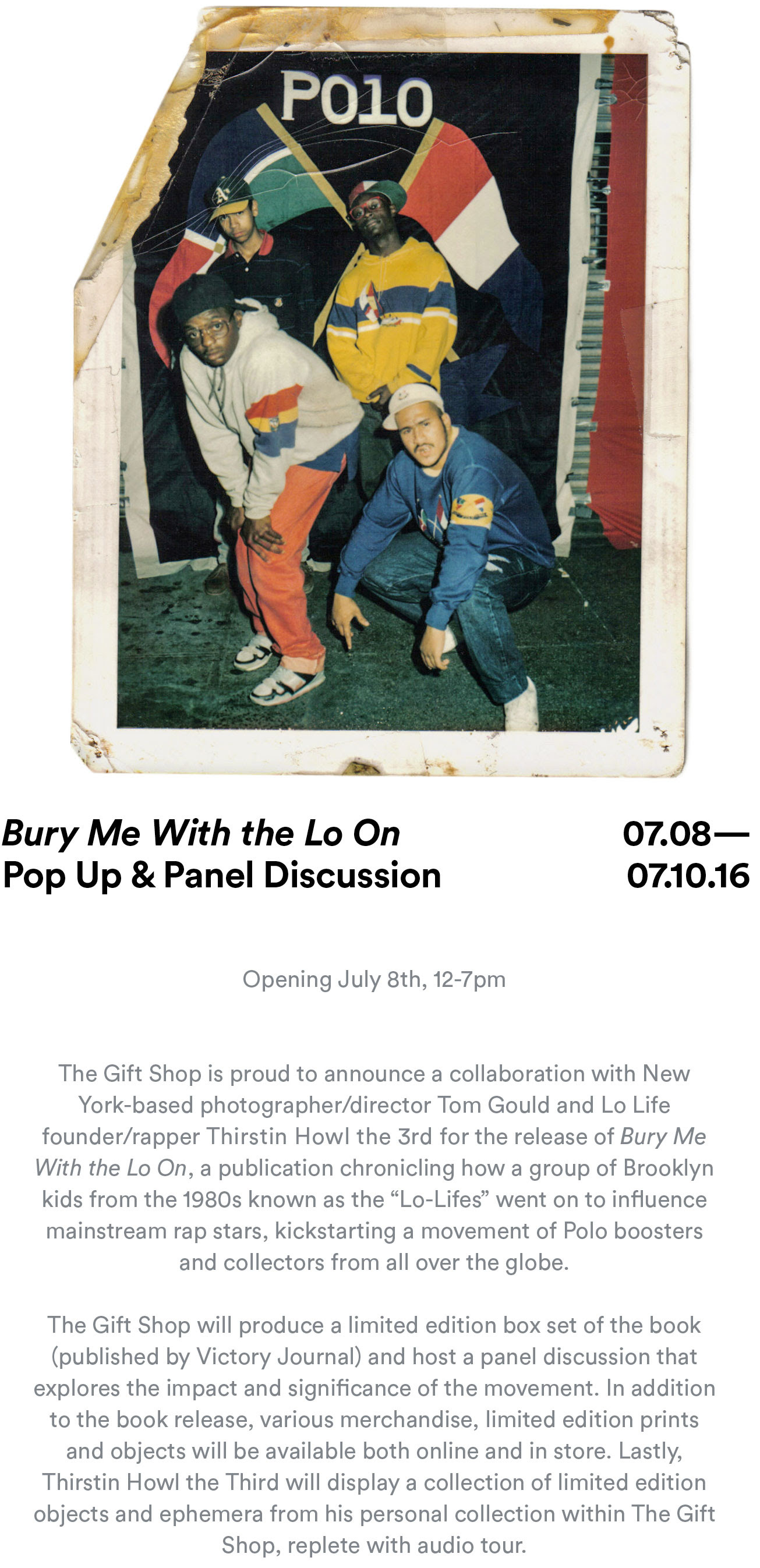 The Gift Shop at Red Bull Studios New York, Tom Gould and Thirstin Howl the 3rd personally invite you to the private book launch of Bury Me With The Lo On, published by Victory Journal.