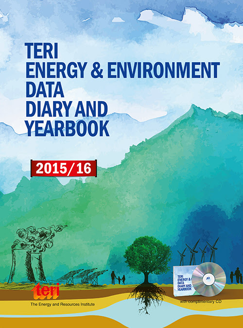 TERI Energy and Environment Data Diary and Yearbook (TEDDY) 2015/16 : with Archives in Excel since 2000