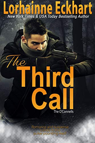 Cover for 'The Third Call (The O'Connells Book 2)'