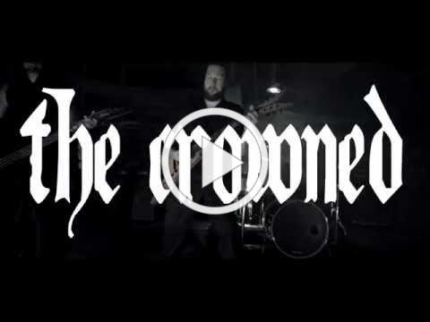 The Crowned - The Dead (Official Video)