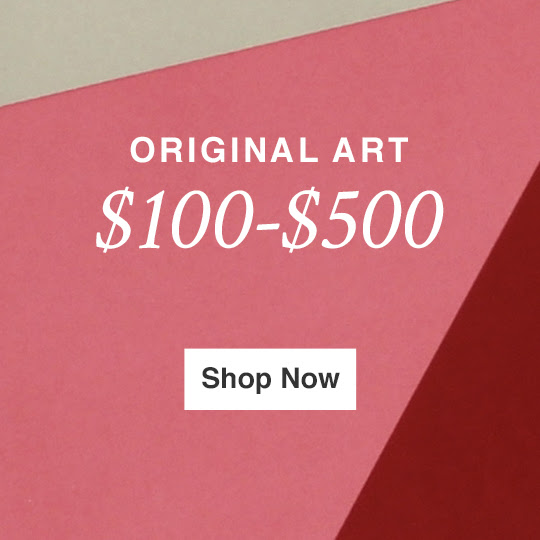 ORIGINAL ART FOR $100 - $500