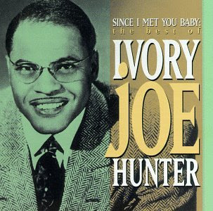 Image result for since i met you baby ivory joe hunter