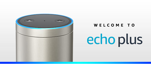 Welcome to Echo Plus