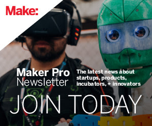 Maker Pro Nesletter - Join Today