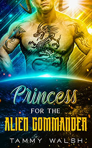 Cover for 'Princess for the Alien Commander'
