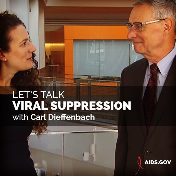 Dr. Carl Dieffenbach, Director of the Division of AIDS at NIH's National Institute of Allergy and Infectious Diseases (NIAID) talks viral suppression.