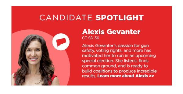 Candidate Spotlight: Alexis Gevanter, CT SD 36