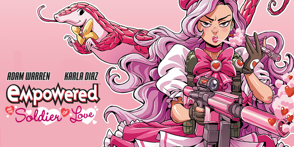EMPOWERED AND THE SOLDIER OF LOVE #1
