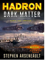 Hadron: Dark Matter by Stephen Arseneault