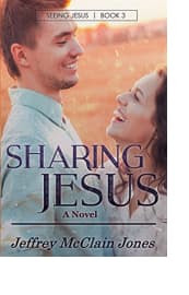 Sharing Jesus by Jeffrey McClain Jones