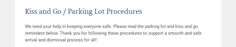 Kiss and Go / Parking Lot Procedures
