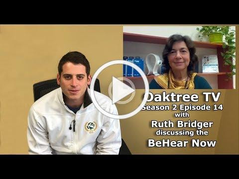 Oaktree TV S2 E14: BeHear Now with Ruth Bridger